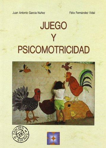 Juego y psicomotricidad (Psicomotricidad y Educación, Band 3)