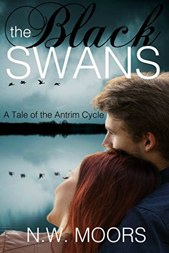 ebook: The Black Swans: A Tale of the Antrim Cycle (B00U6I9PUC)