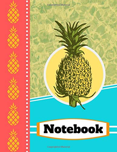 Notebook: Pineapple Tropical Summer Themed Novelty Gift - Lined NOTEBOOK, 130 pages, 8.5
