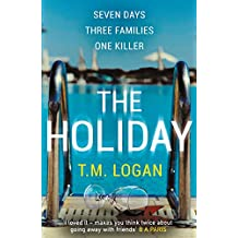 The Holiday: The bestselling Richard and Judy Book Club thriller (English Edition)