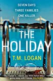 The Holiday: The bestselling Richard and Judy Book Club summer thriller only --- on Amazon
