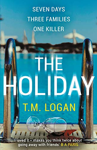 The Holiday: A Richard and Judy Book Club Summer Thriller