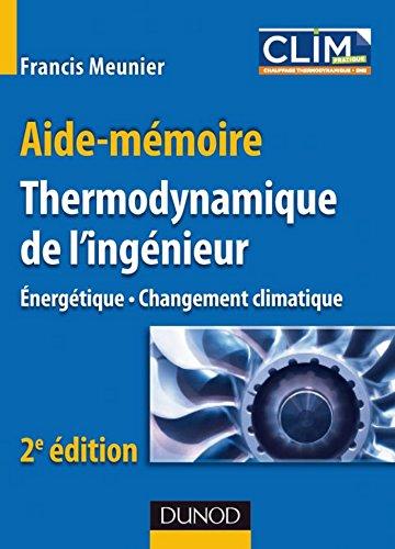 Aide-mémoire de Thermodynamique de l'ingénieur - 2e éd. : Énergétique. Environnement (Sciences et Techniques)