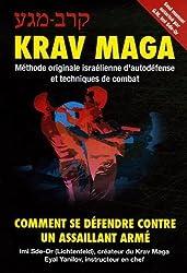 Krav-Maga : Comment se défendre contre un assaillant armé de Imi Sde-Or (1 janvier 2006) Broché