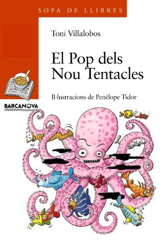 El pop dels nou tentacles (llibres infantils i juvenils - sopa de llibres sèrie taronja)