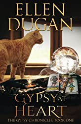 Gypsy At Heart: Volume 1 (The Gypsy Chronicles)