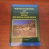 Burlington Northern and Santa Fe Railway 1997 Motive Power Annual