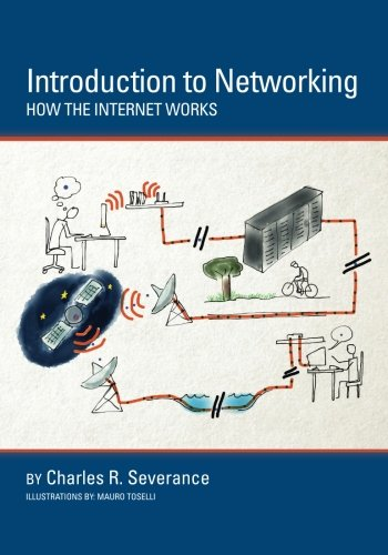 Createspace Introduction to Networking: How the Internet Works