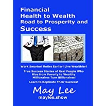 Financial Health to Wealth  Road to Prosperity and Success (English Edition)