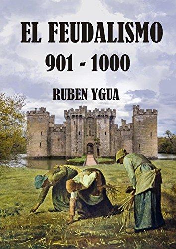 EL FEUDALISMO por Ruben Ygua
