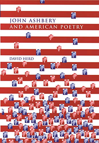 John Ashbery and American Poetry