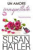 Un amore inaspettato (Sogni preziosi Vol. 3) (Italian Edition)