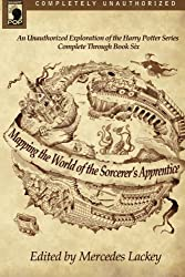 Mapping the World of the Sorcerer's Apprentice: An Unauthorized Exploration of the Bestselling Fantasy Series of All Time