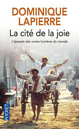 La cité de la joie par DOMINIQUE LAPIERRE
