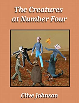 The Creatures at Number Four (English Edition) di [Johnson, Clive]