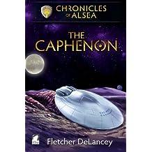 The Caphenon (Chronicles of Alsea) (Volume 1) by Fletcher DeLancey (2015-03-05)