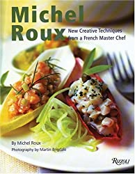 Michel Roux: New Creative Techniques from a French Master Chef by Michel Roux (2003-04-19)