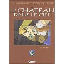 Le Château dans le ciel, tome 1