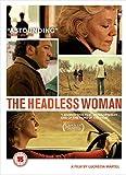 Headless Woman [Edizione: Regno Unito]