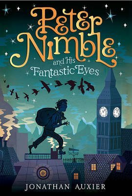 [Peter Nimble and His Fantastic Eyes] (By: Jonathan Auxier) [published: August, 2011]