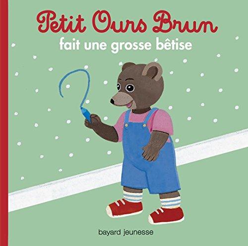 Petit ours brun fait une grosse bêtise