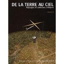 De la terre au ciel : Volume 2, Paysages et cadastres antiques