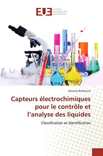 Capteurs électrochimiques pour le contrôle et l'analyse des liquides par Houcine Barhoumi