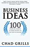 Telecharger Livres Business Ideas 100 Starting Points to Make Money in the New Economy by Chad Grills 2015 06 10 (PDF,EPUB,MOBI) gratuits en Francaise