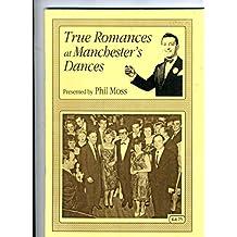 True Romances at Manchester's Dances