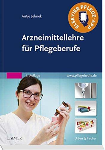 Medikamentöse Therapie (Arzneimittellehre für Pflegeberufe)