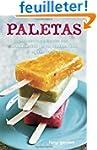 Paletas: Authentic Recipes for Mexica...