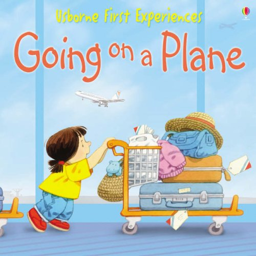 Going On A Plane: Miniature Edition (First Experiences)