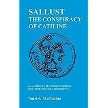 Sallust: Conspiracy of Catiline: A Companion to the Penguin Translation (Classics Companions)