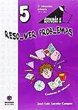 Aprendo a... Resolver problemas 5 - 9788497007504