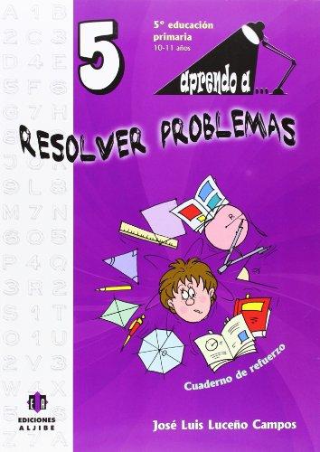 Aprendo a. Resolver problemas 5-9788497007504 por José Luis Luceño Campos