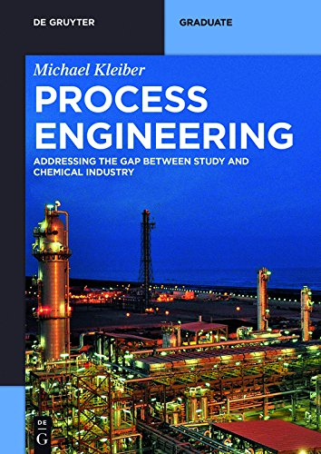 Process Engineering: Addressing the Gap between Study and Chemical Industry (De Gruyter Textbook) (English Edition)