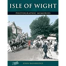 Isle of Wight (Photographic Memories)