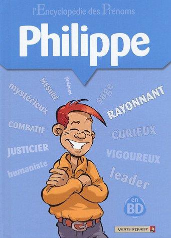L Encyclopédie des prénoms, tome 8 : Philippe
