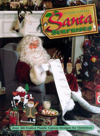 Plastic Canvas Santa Surprises: Over 100 Festive Plastic Canvas Designs for Christmas -