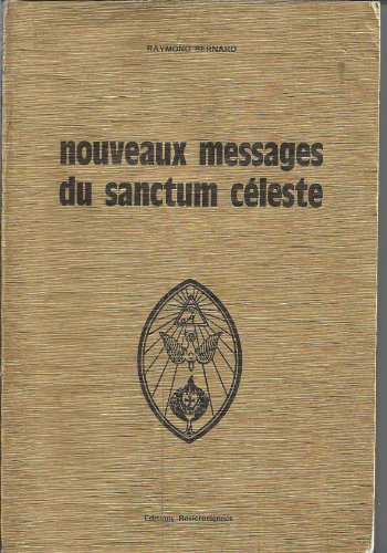 R. bernard nouveaux messages du sanctum celeste