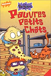 Les Razmoket : Pauvres petits chats