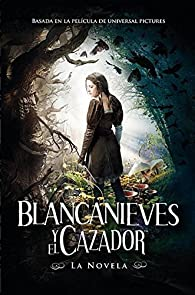 Blancanieves y el cazador / Snow White and The Huntsman par Evan Daugherty