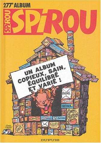 Album Spirou, N° 277 : Un album copieux, sain, équilibré et varié !