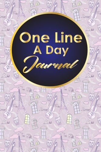 One Line A Day Journal: 5 Year Journal, Moms One Line A Day Five Year Memory Book, A Line A Day 5 Year Journal, One Line A Day Mom Journal, Cute Paris & Music Cover: Volume 47