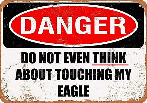 New Tin Sign 8x12 INCH Do Not Touch My Eagle Vintage Tin Sign Pub Street Road Yard Garege Home Wall Art Decor -