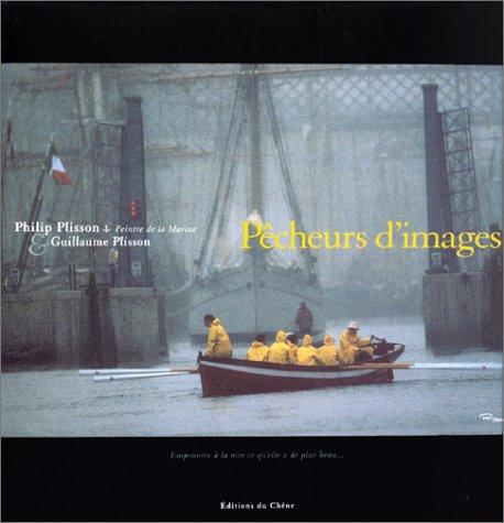 PECHEURS D'IMAGES A LA TRINITE SUR MER. Emprunter à la mer ce qu'elle a de plus beau.
