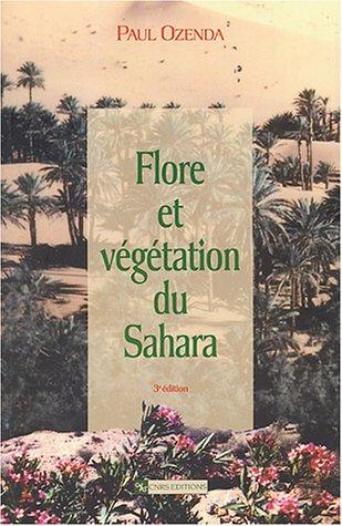Flore et végétation du Sahara par Paul Ozenda