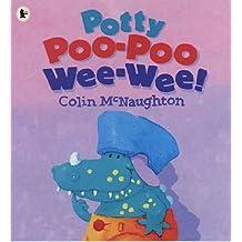 Potty Poo-Poo Wee Wee!