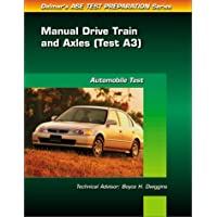Ase Test Prep Series, Auto Manual Drive Trains - Axle: 3 - Axle Auto
