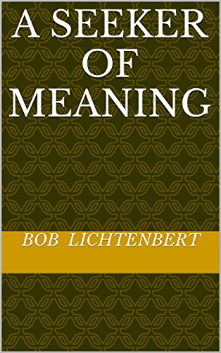 A Seeker of Meaning (English Edition)